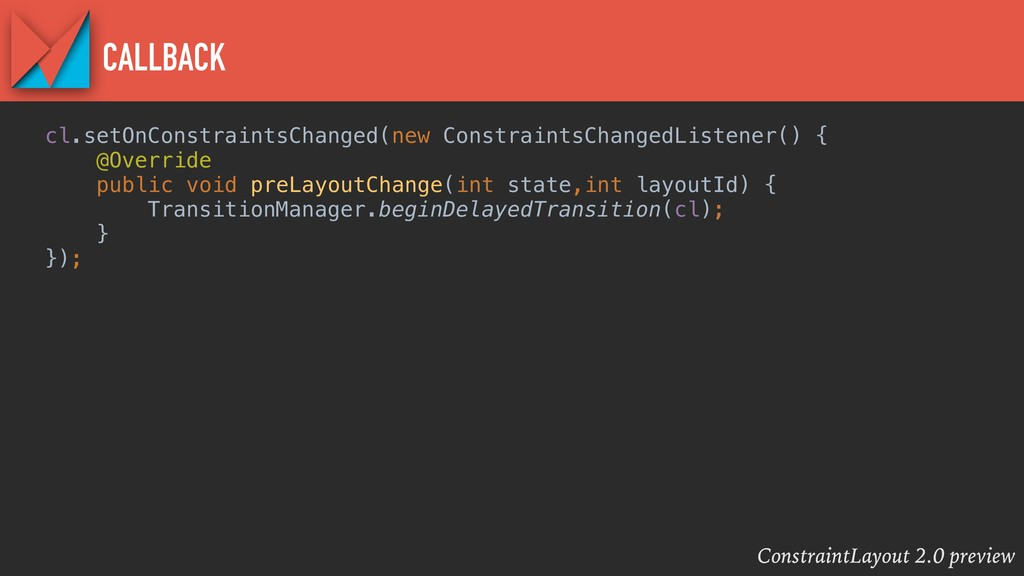 ConstraintLayout 2.0 preview CALLBACK cl.setOnC...