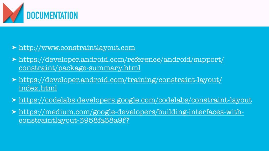 DOCUMENTATION ➤ http://www.constraintlayout.com...