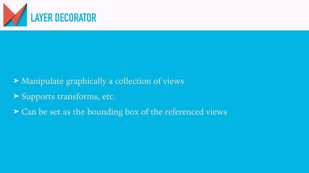 LAYER DECORATOR ➤ Manipulate graphically a coll...