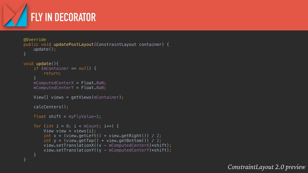 ConstraintLayout 2.0 preview FLY IN DECORATOR @...
