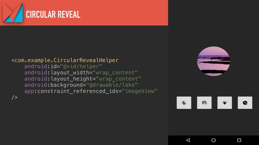 ConstraintLayout 2.0 preview CIRCULAR REVEAL <c...
