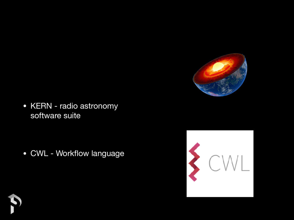 • KERN - radio astronomy software suite  • CWL ...