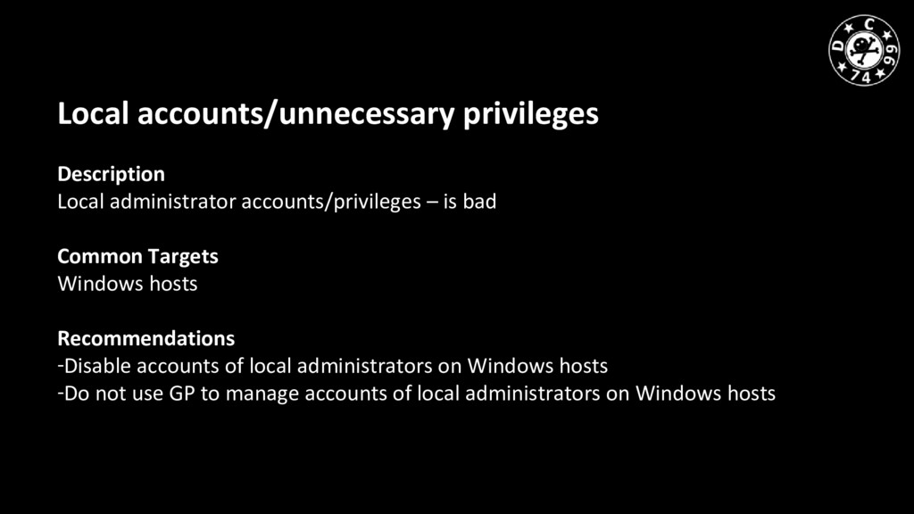 Local accounts/unnecessary privileges Descripti...