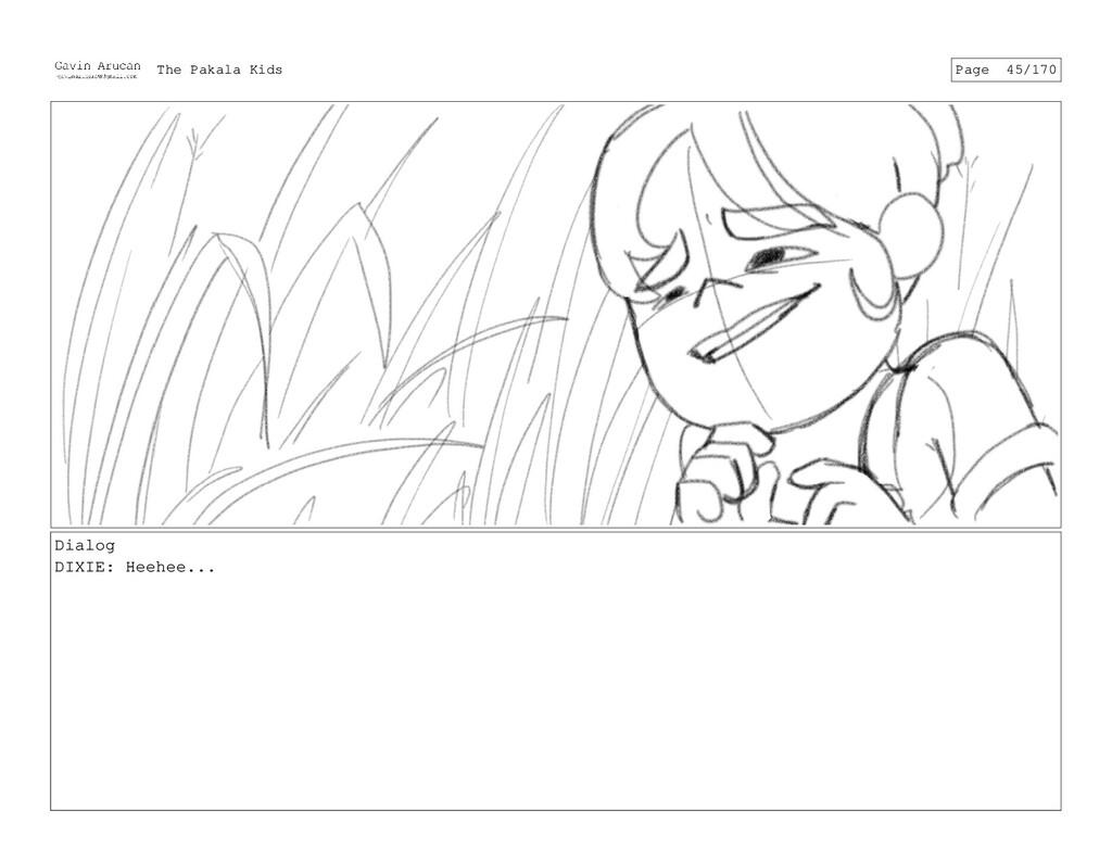 Dialog DIXIE: Heehee... The Pakala Kids Page 45...