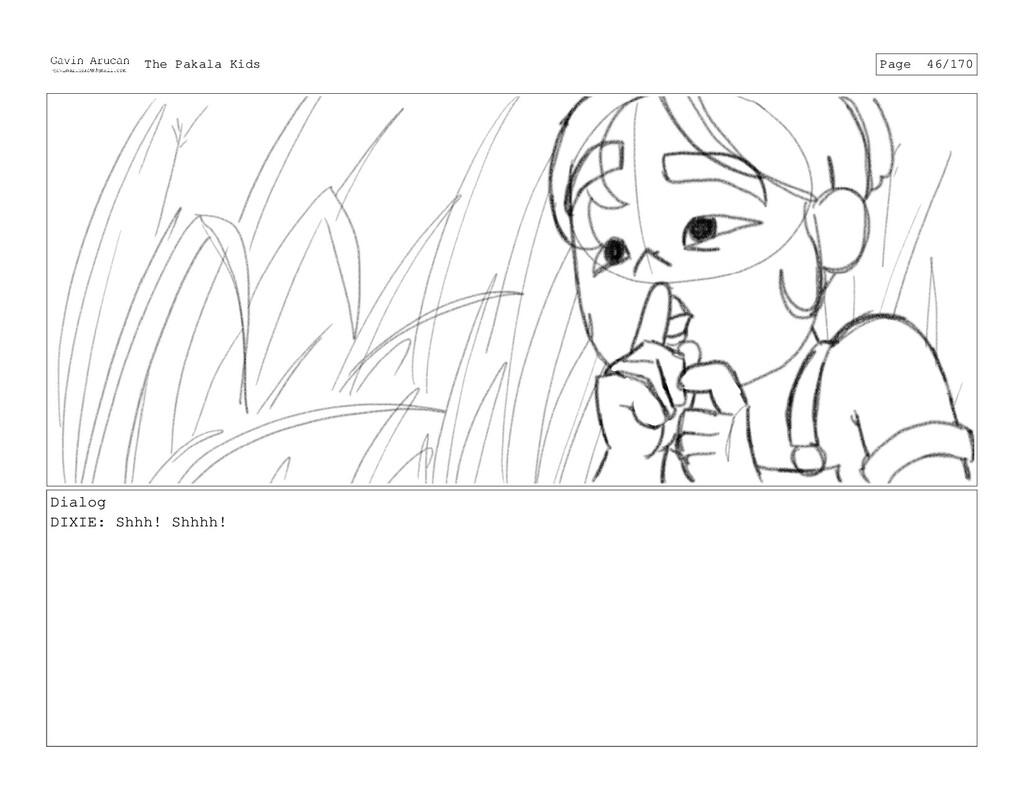 Dialog DIXIE: Shhh! Shhhh! The Pakala Kids Page...