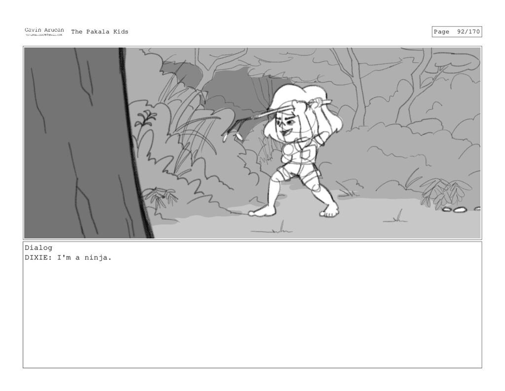 Dialog DIXIE: I'm a ninja. The Pakala Kids Page...