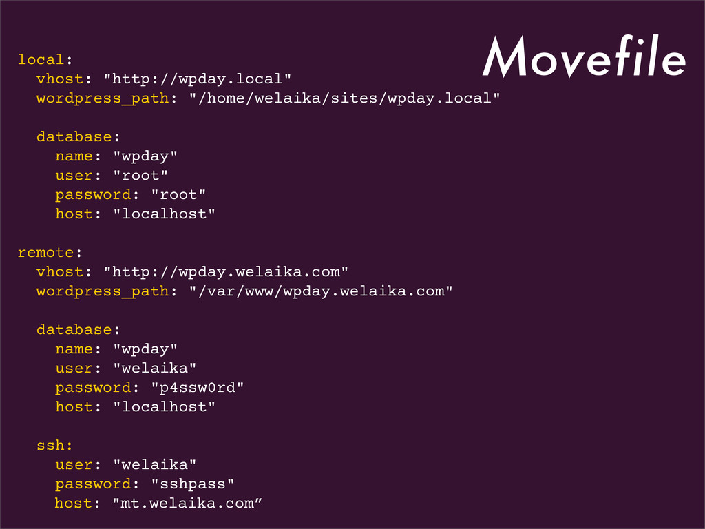 """Movefile local: vhost: """"http://wpday.local"""" wor..."""