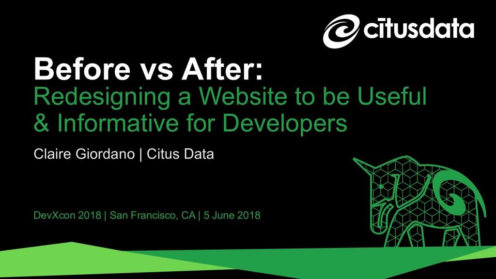 Claire Giordano | DevXcon 2018 Before vs After:...