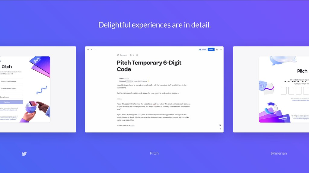 Delightful experiences are in detail. Pitch @fm...