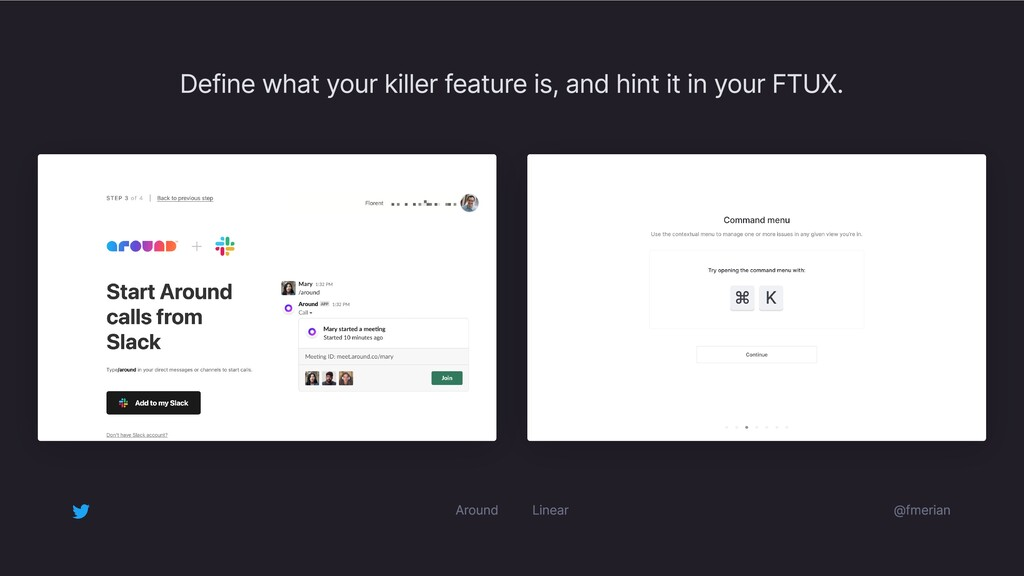 Define what your killer feature is, and hint it...