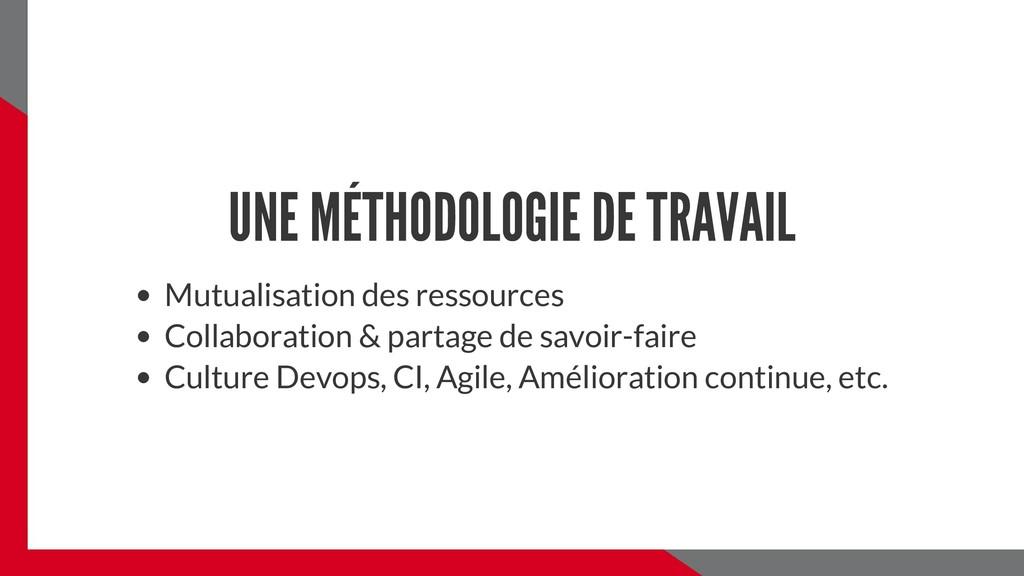 UNE MÉTHODOLOGIE DE TRAVAIL Mutualisation des r...