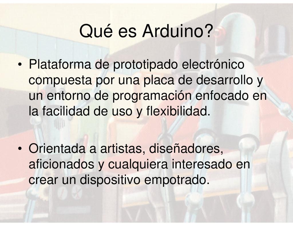 Qué es Arduino? • Plataforma de prototipado ele...