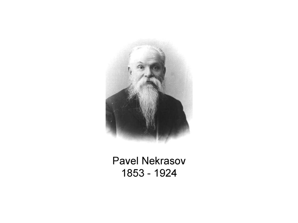 Pavel Nekrasov 1853 - 1924