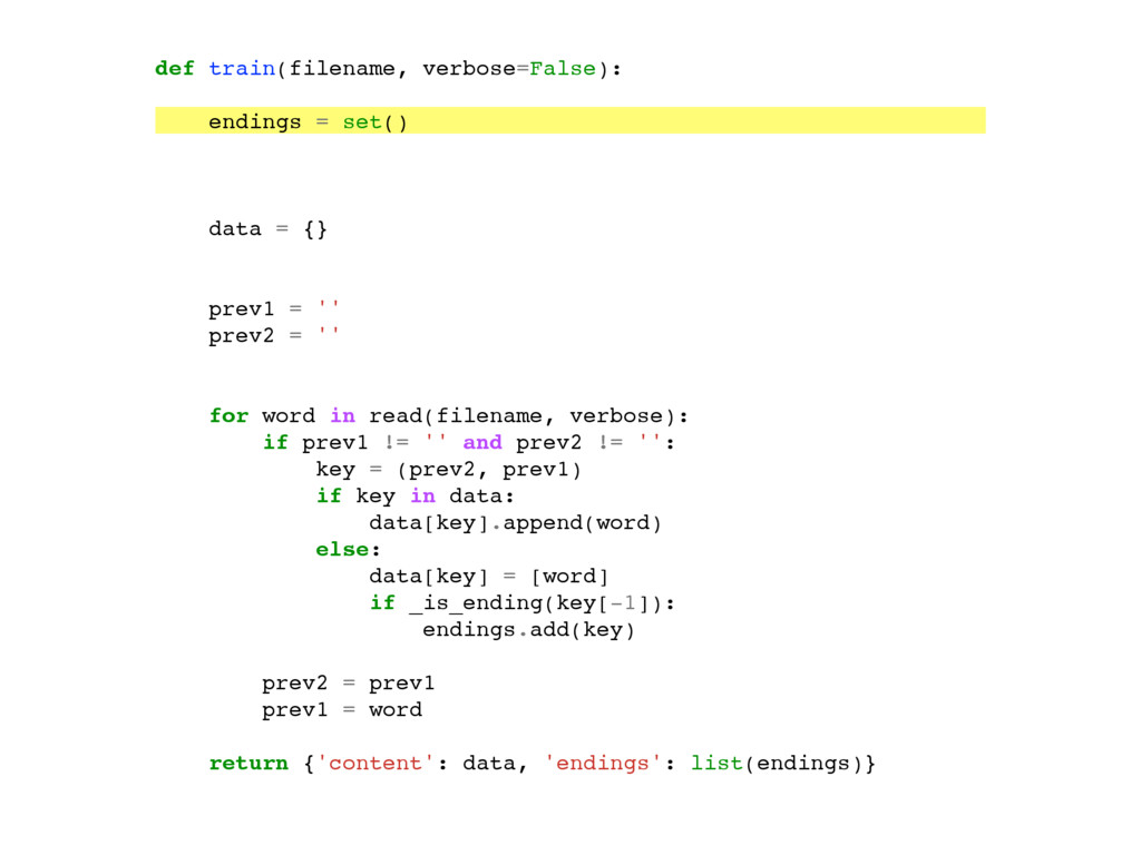 def train(filename, verbose=False): endings = s...