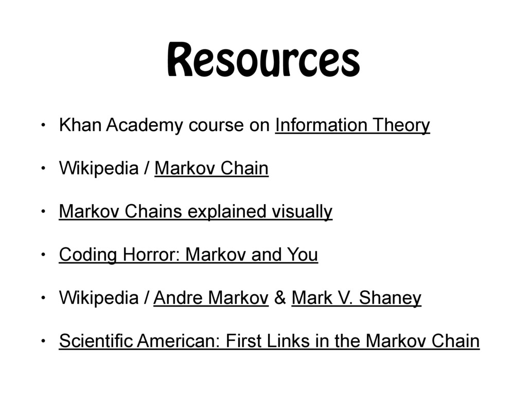 Resources • Khan Academy course on Information ...