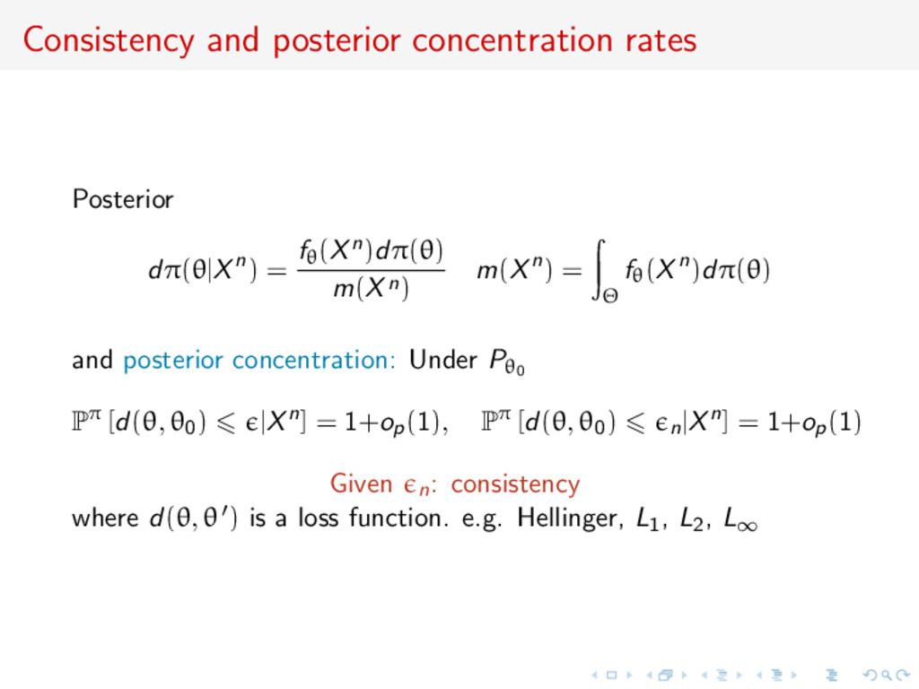 Consistency and posterior concentration rates P...