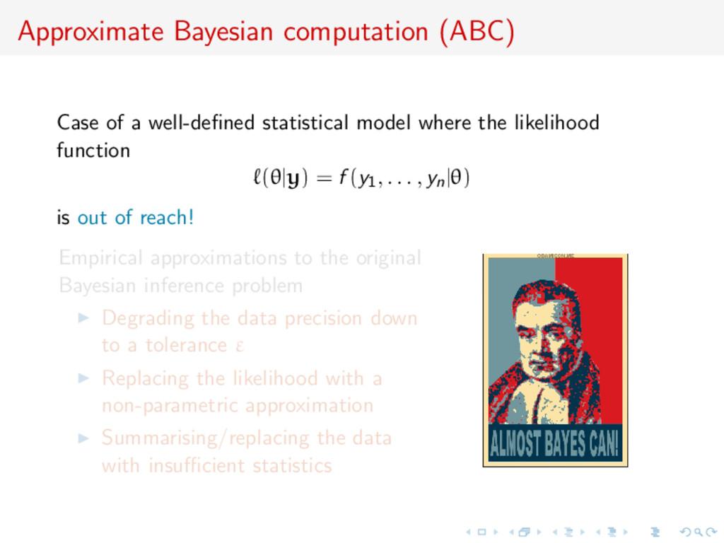 Approximate Bayesian computation (ABC) Case of ...