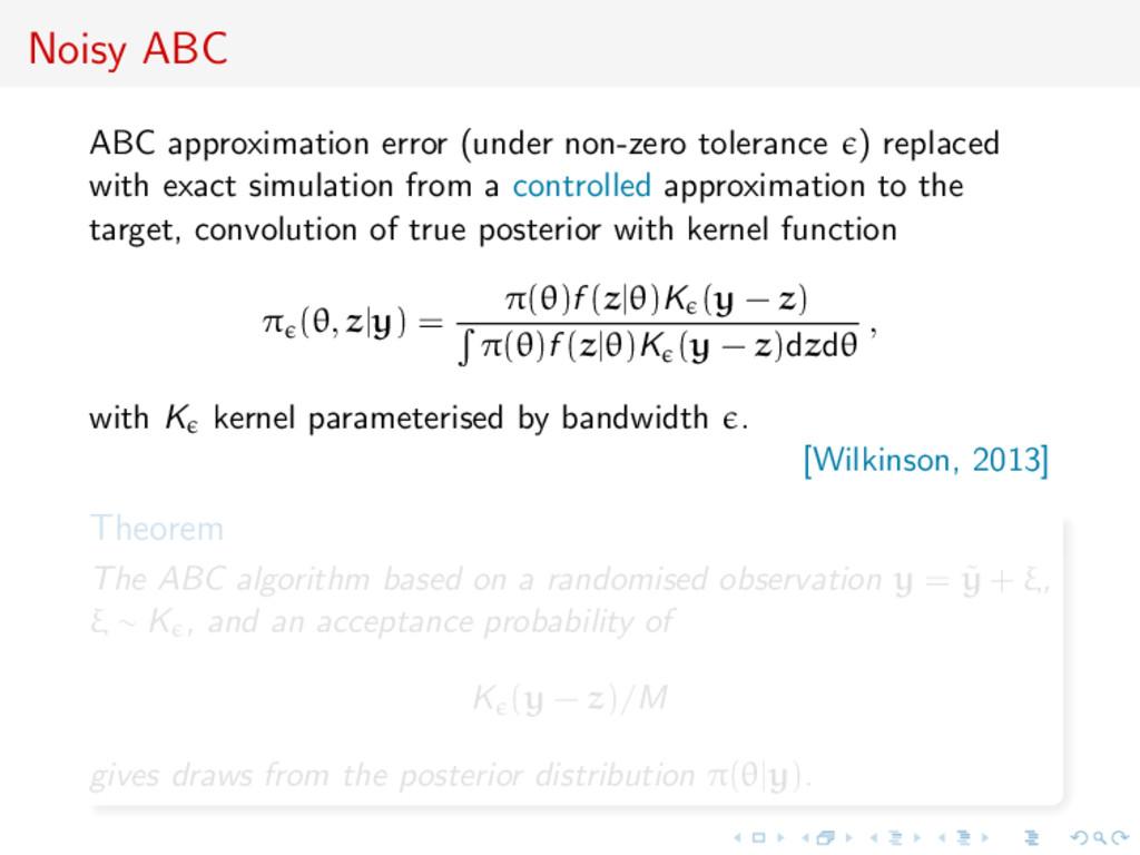 Noisy ABC ABC approximation error (under non-ze...