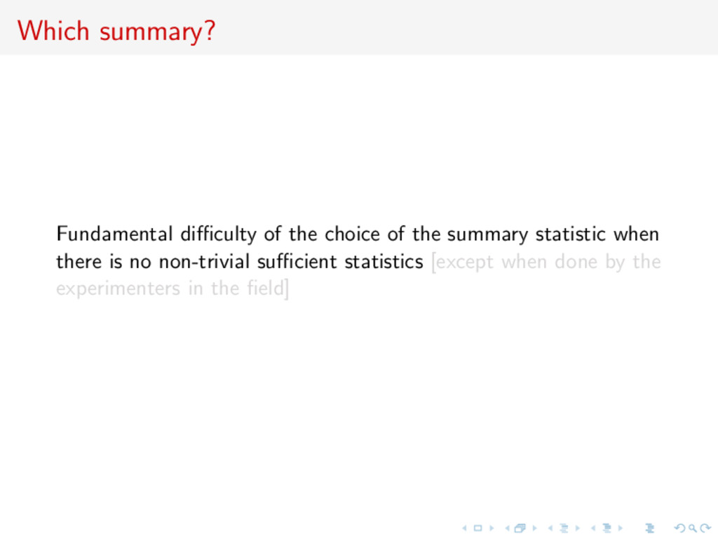 Which summary? Fundamental difficulty of the choi...