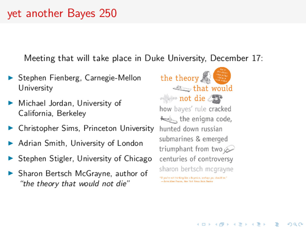 yet another Bayes 250 Meeting that will take pl...