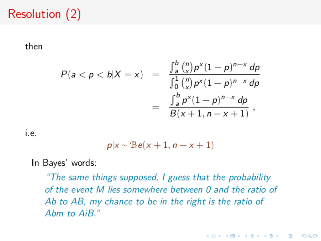 Resolution (2) then P(a < p < b|X = x) = b a n ...