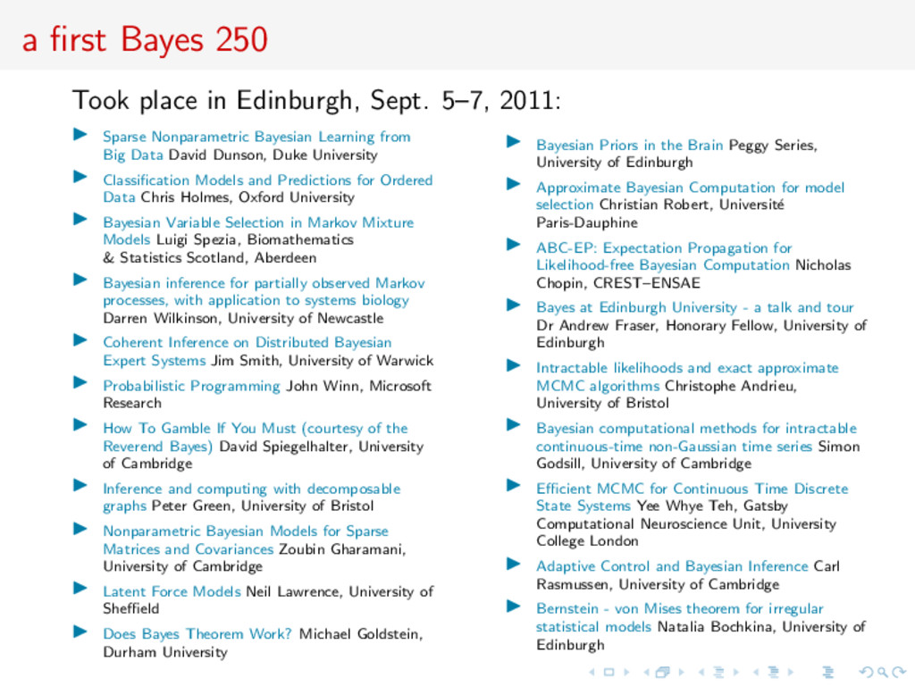 a first Bayes 250 Took place in Edinburgh, Sept....