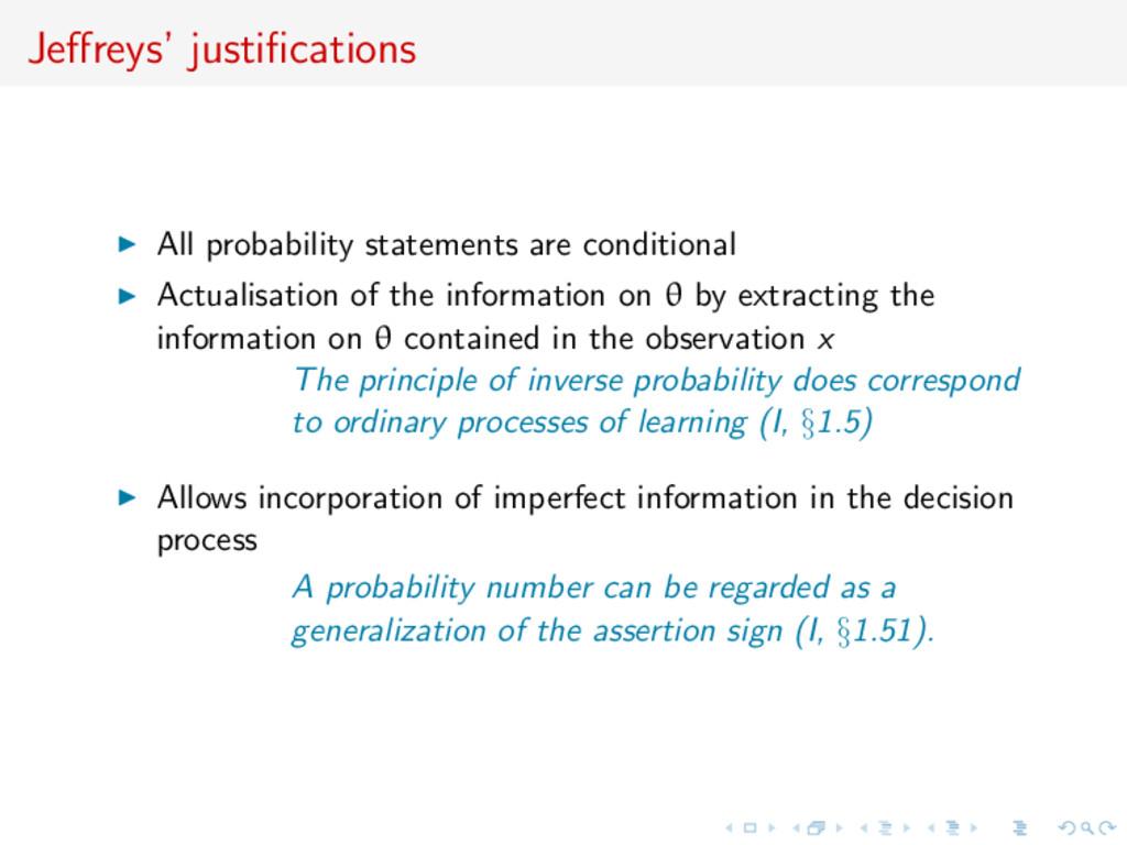 Jeffreys' justifications All probability statemen...