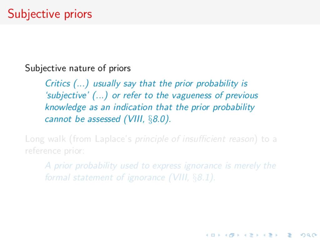 Subjective priors Subjective nature of priors C...