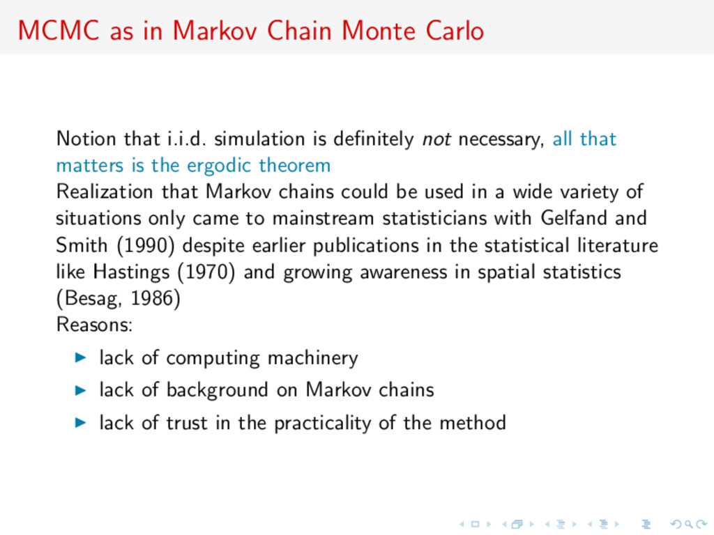 MCMC as in Markov Chain Monte Carlo Notion that...