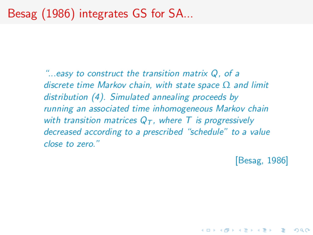 """Besag (1986) integrates GS for SA... """"...easy t..."""