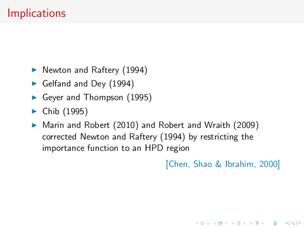 Implications Newton and Raftery (1994) Gelfand ...