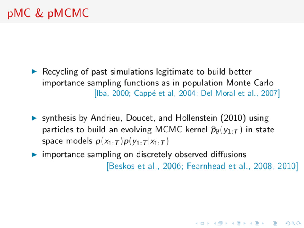 pMC & pMCMC Recycling of past simulations legit...