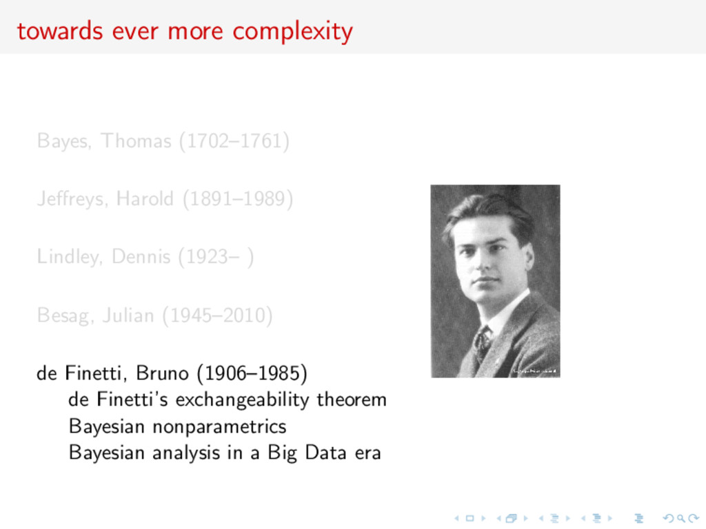 towards ever more complexity Bayes, Thomas (170...