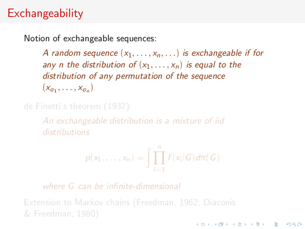 Exchangeability Notion of exchangeable sequence...