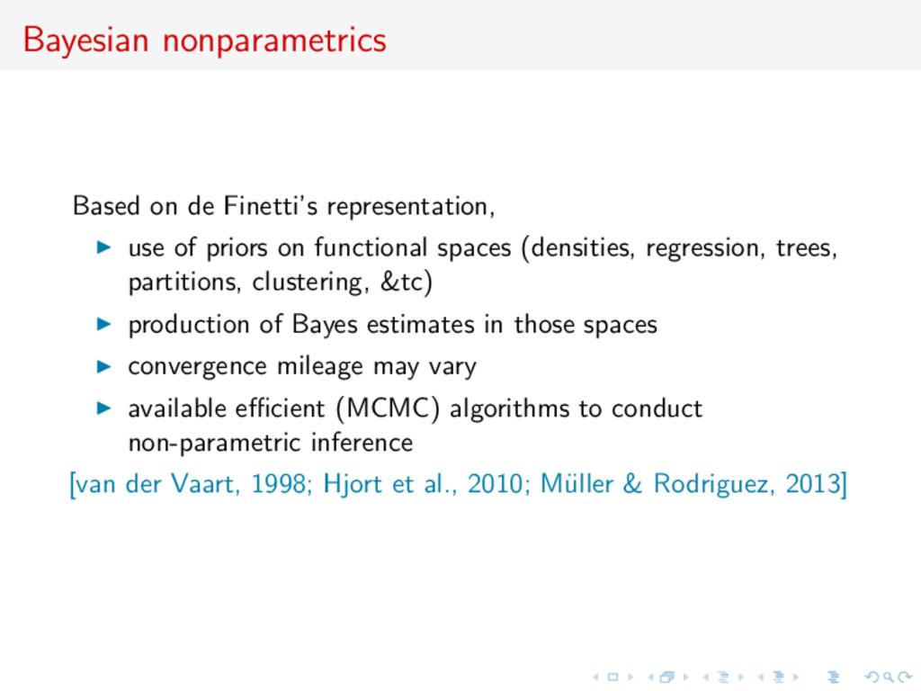 Bayesian nonparametrics Based on de Finetti's r...