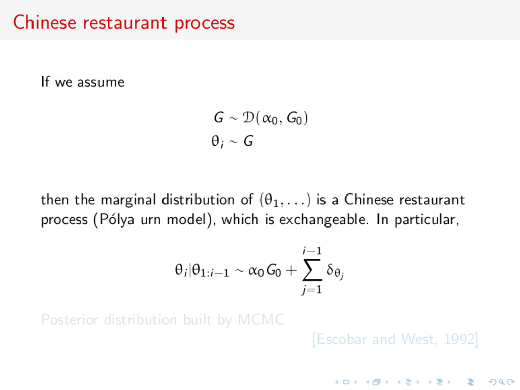 Chinese restaurant process If we assume G ∼ D(α...
