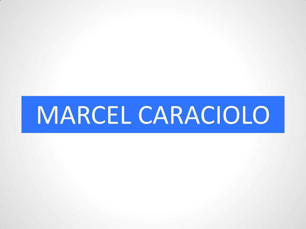 MARCEL CARACIOLO