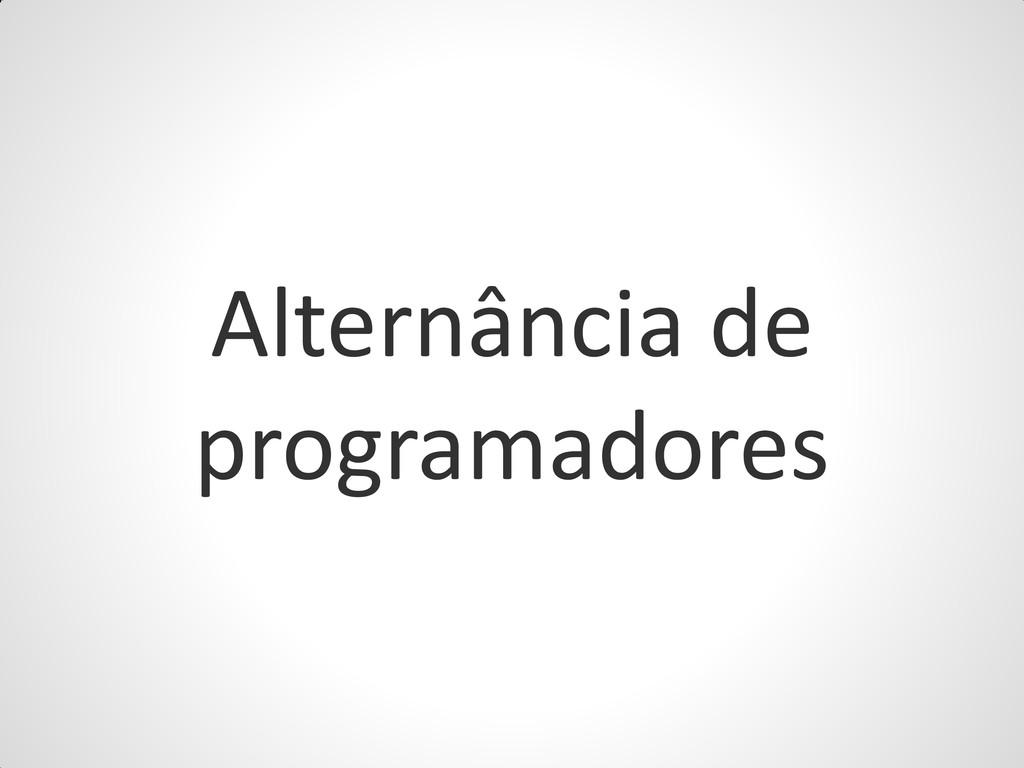 Alternância de programadores