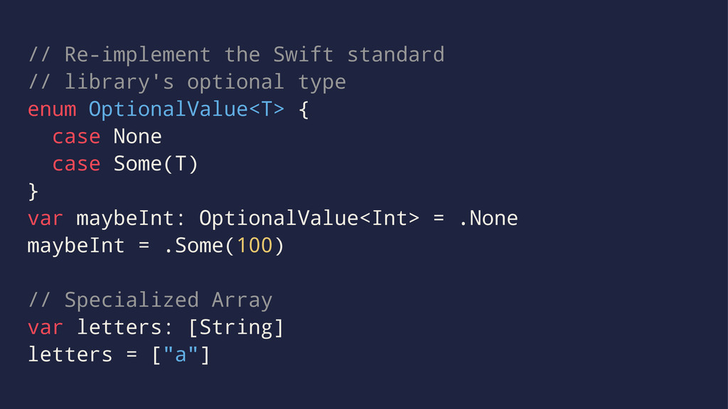 // Re-implement the Swift standard // library's...