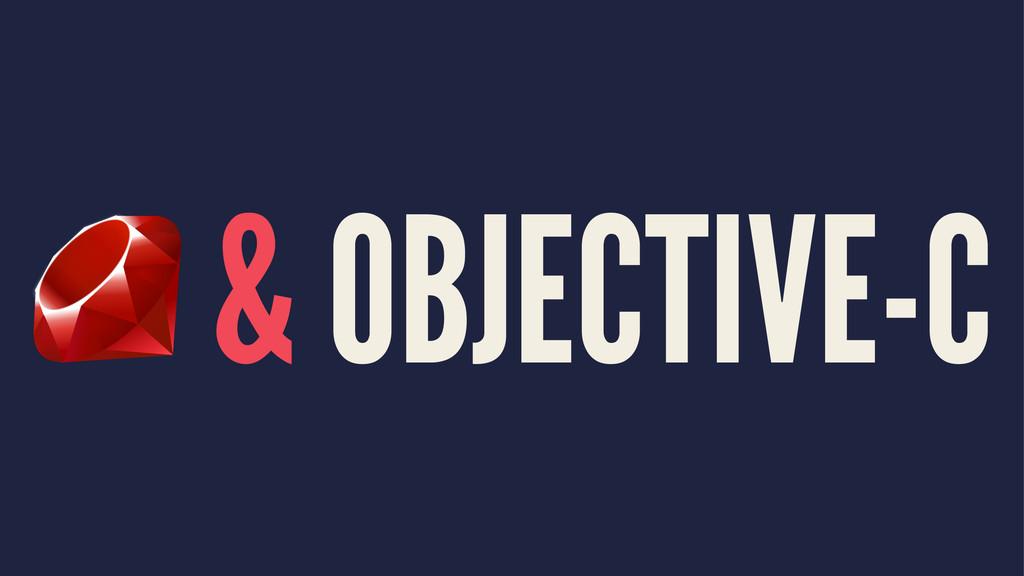 & OBJECTIVE-C