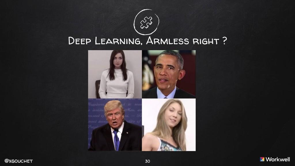 @xgouchet @xgouchet 30 Deep Learning, Armless r...