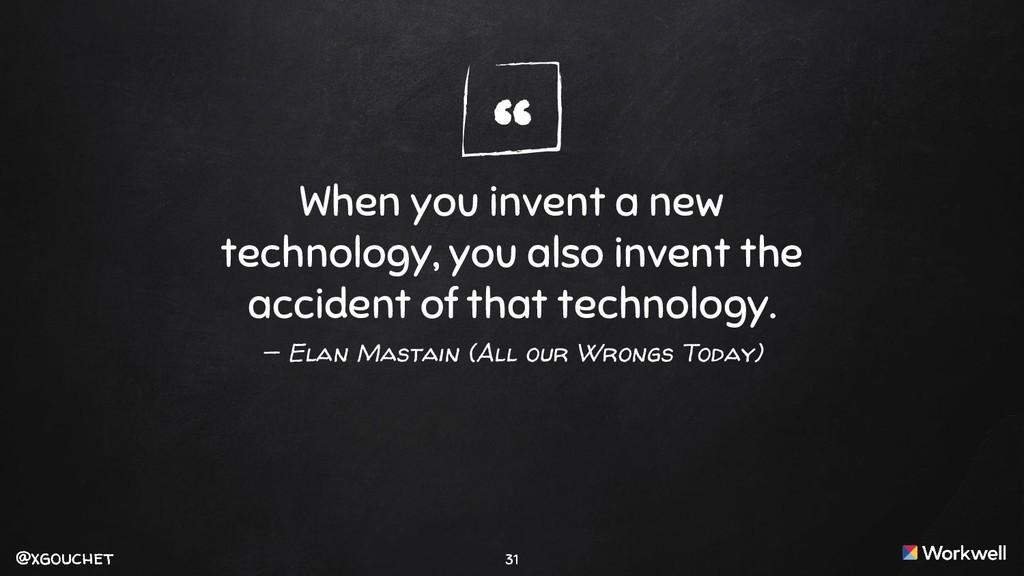 "@xgouchet "" @xgouchet When you invent a new tec..."