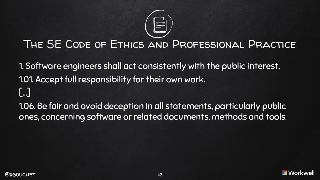 @xgouchet @xgouchet The SE Code of Ethics and P...