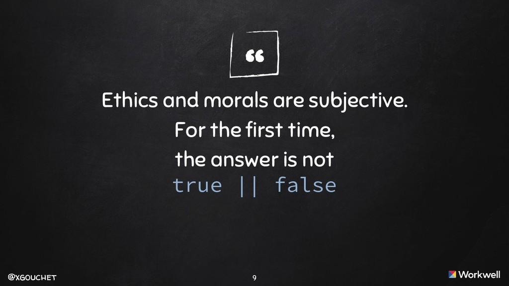 "@xgouchet "" @xgouchet Ethics and morals are sub..."
