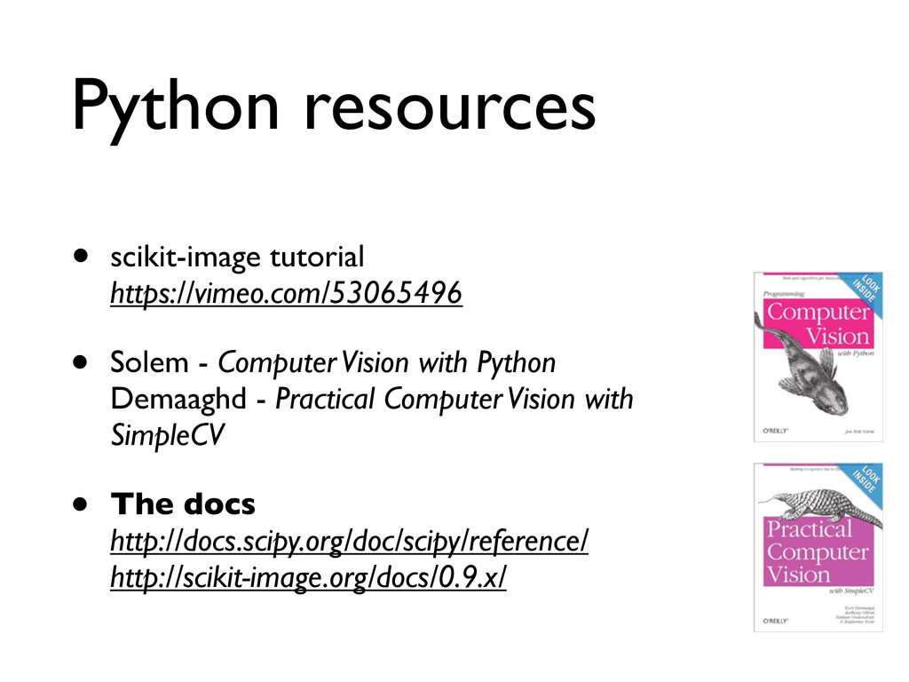 Python resources • scikit-image tutorial https:...