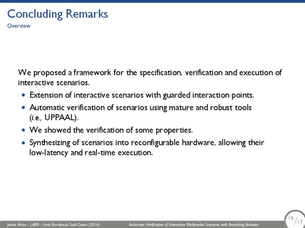 Concluding Remarks Overview We proposed a frame...