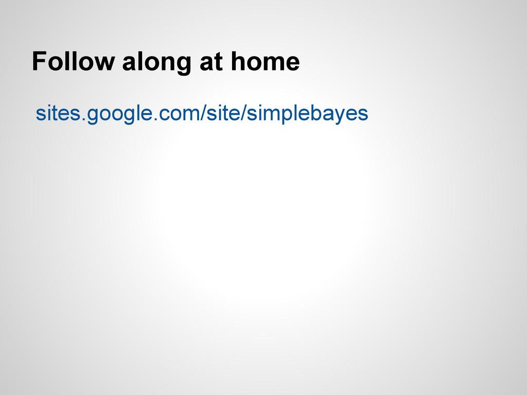 Follow along at home sites.google.com/site/simp...