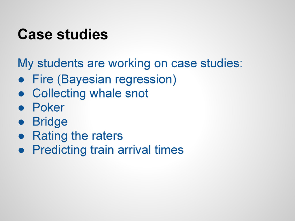 Case studies My students are working on case st...