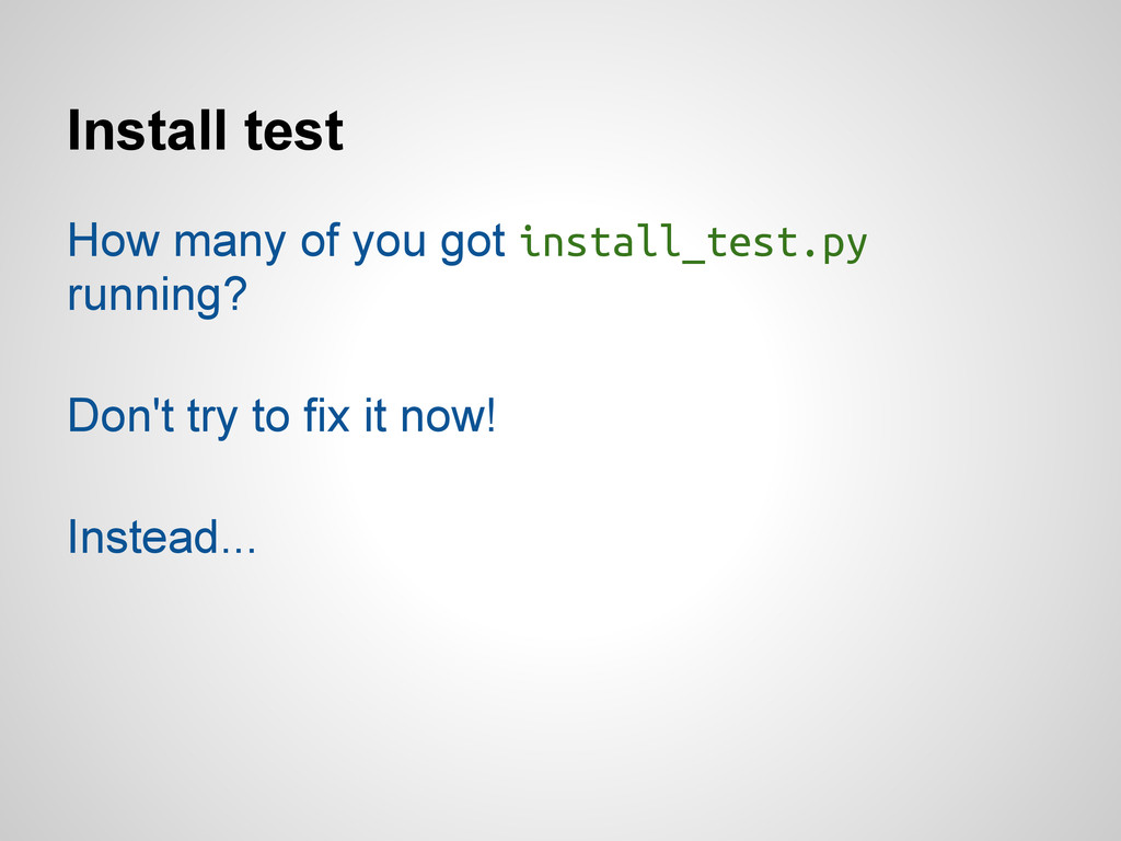 Install test How many of you got install_test.p...