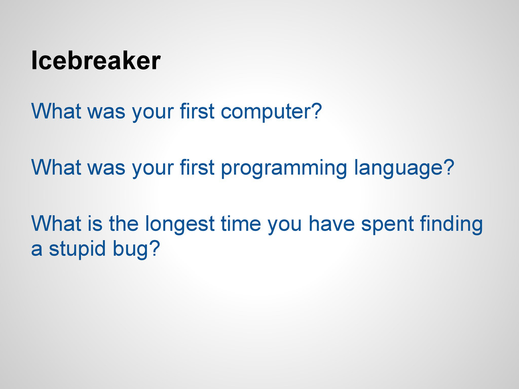 Icebreaker What was your first computer? What w...
